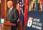 On March 16, Gov. Greg Gianforte announced COVID-19 vaccinations would be available to all Montanans 16 and older by April 1. PHOTO COURTESY OF THE OFFICE OF THE GOVERNOR